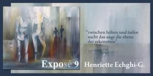 Henriette Echghi-Ghamsari  Exposé 9